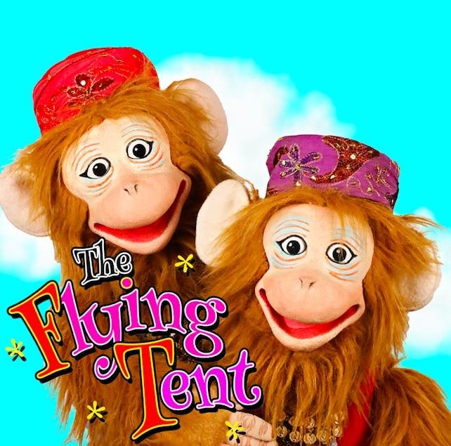 The Flying Tent monkeys.