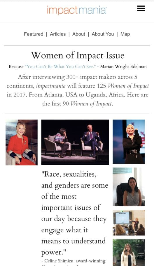 In 22 months, impactmania interviewed more than 120 Women of Impact from 30 cities.